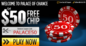 Palace of Chance casino $50 free