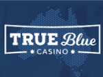True Blue casino bonuses Australia